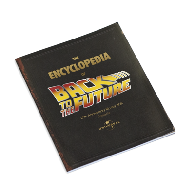 THE ENCYCLOPEDIA OF BACK TO THE FUTURE BOOK